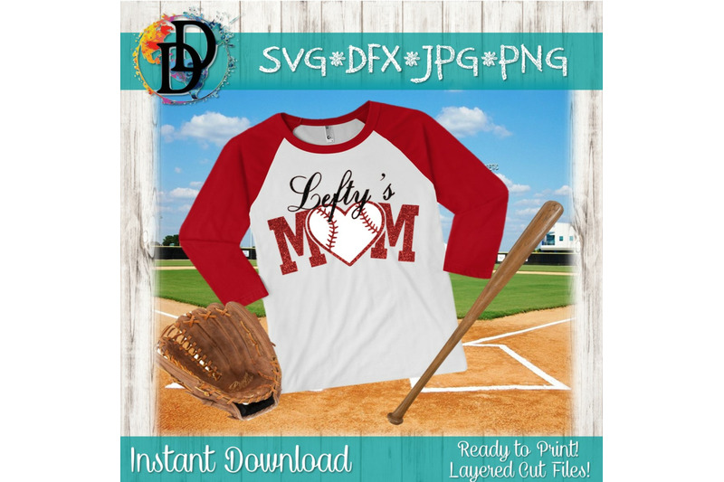 baseball-svg-lefty-039-s-mom-svg-left-hand-svg-cutting-file-dxf-png-files