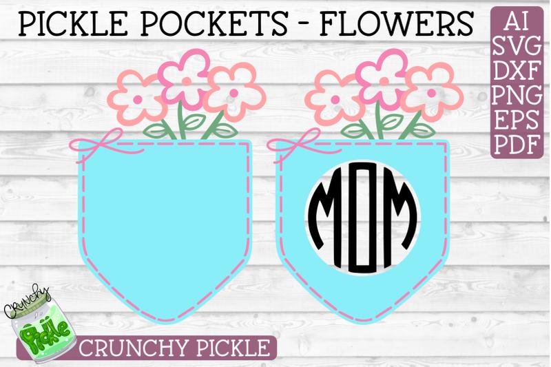 Pickle Pockets Monogram Pocket Mom Flowers Svg File By Crunchy