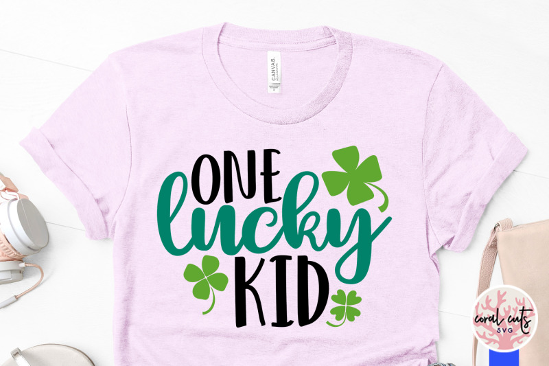 one-lucky-kid-st-patrick-039-s-day-svg-eps-dxf-png
