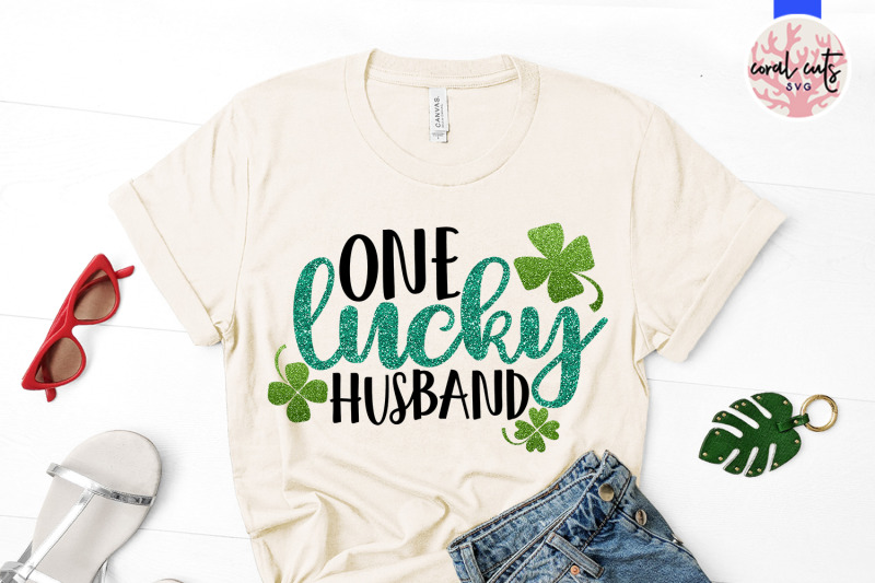 one-lucky-husband-st-patrick-039-s-day-svg-eps-dxf-png
