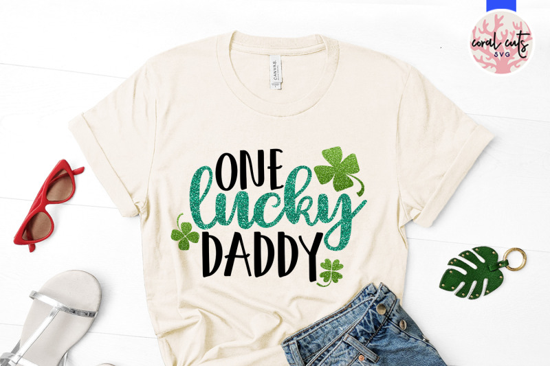 one-lucky-daddy-st-patrick-039-s-day-svg-eps-dxf-png