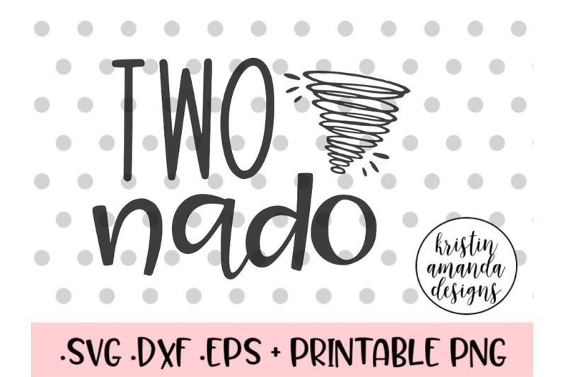 two-nado-svg-dxf-eps-png-cut-file-cricut