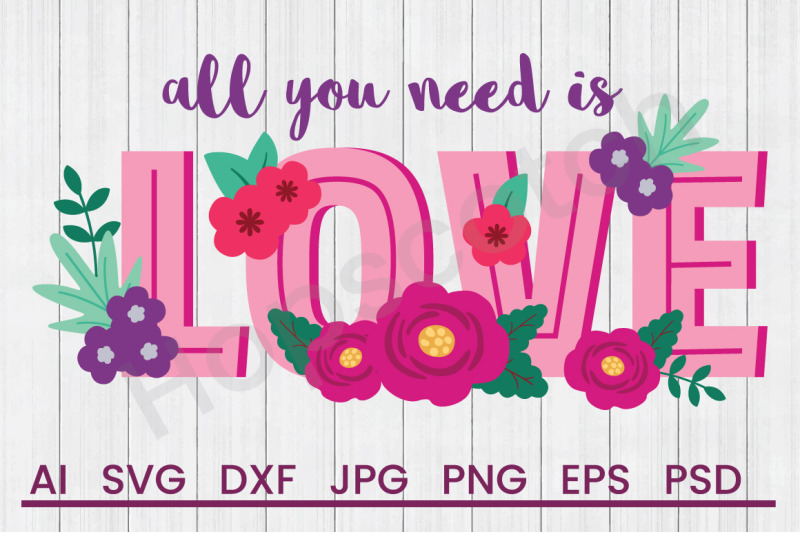 all-you-need-is-love-svg-file-dxf-file