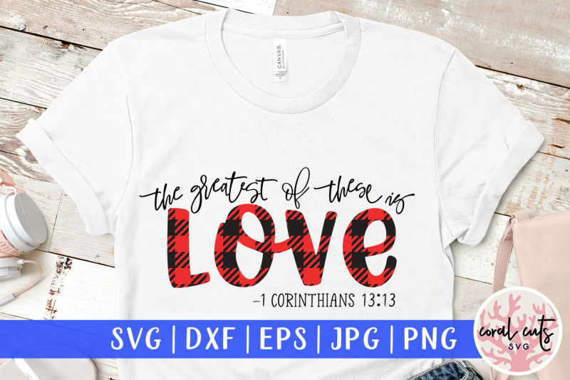 the-greatest-of-these-is-love-easter-svg-eps-dxf-png-file