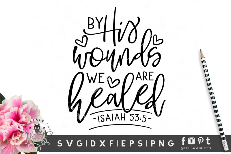 by-his-wounds-we-are-healed-svg-dxf-eps-png