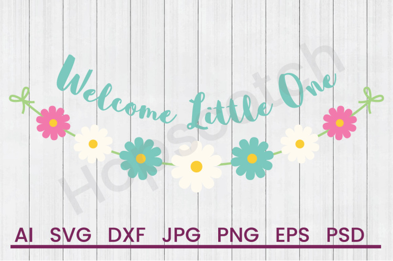 welcome-little-one-svg-file-dxf-file