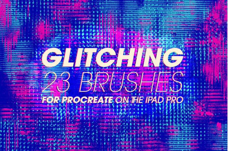 glitching-brushes-for-procreate