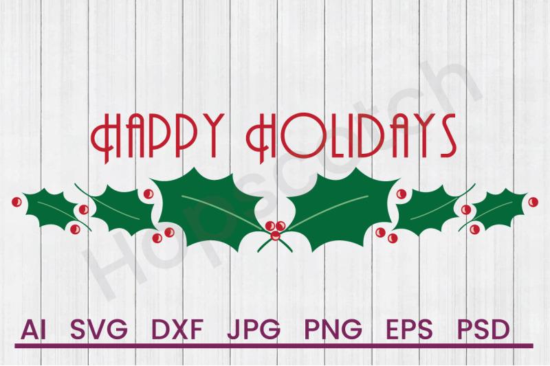 happy-holidays-svg-file-dxf-file
