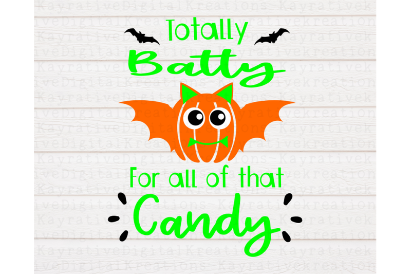 totally-batty-for-candy-svg-halloween-shirt-svg