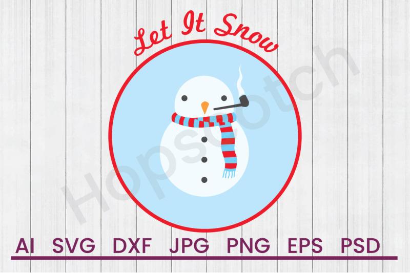 let-it-snow-svg-file-dxf-file