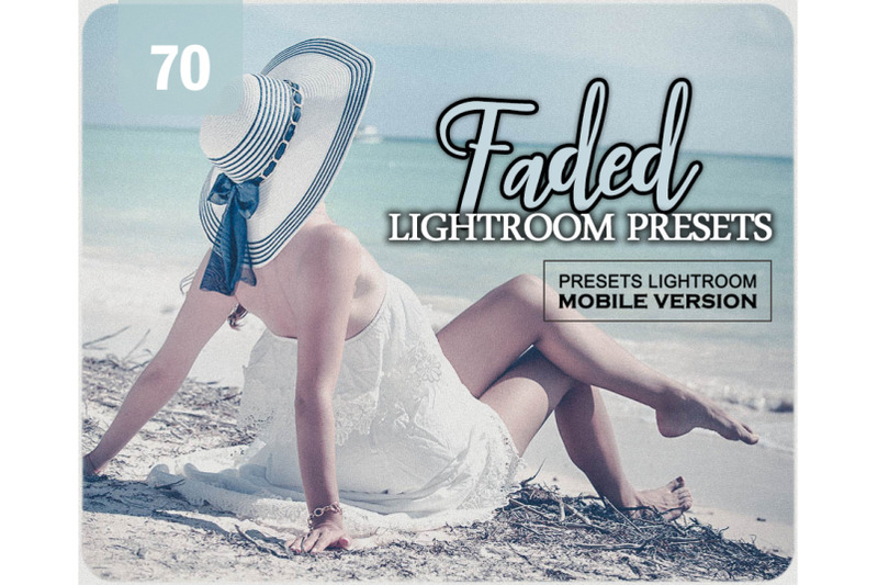 70-faded-nbsp-mobile-presets-adroid-and-iphone-ipad