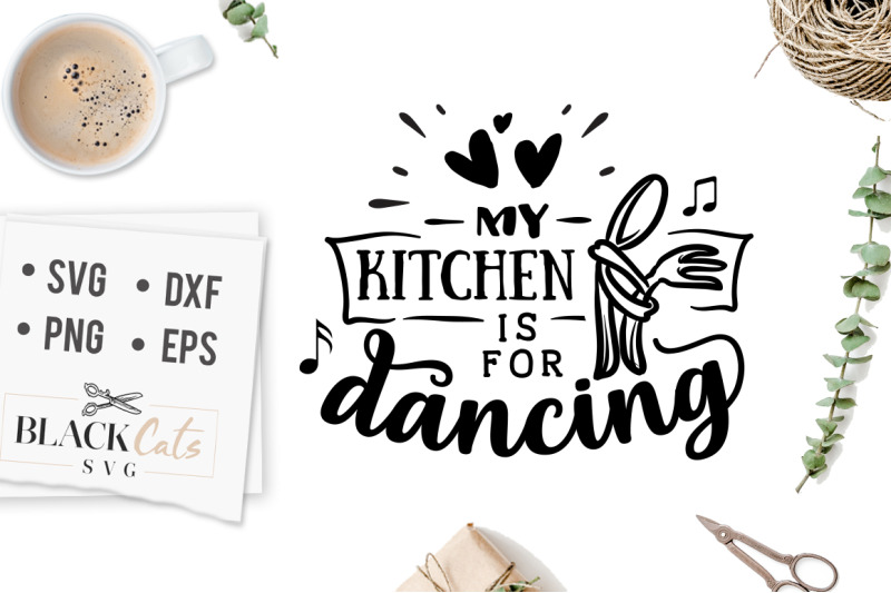 my-kitchen-is-for-dancing-svg