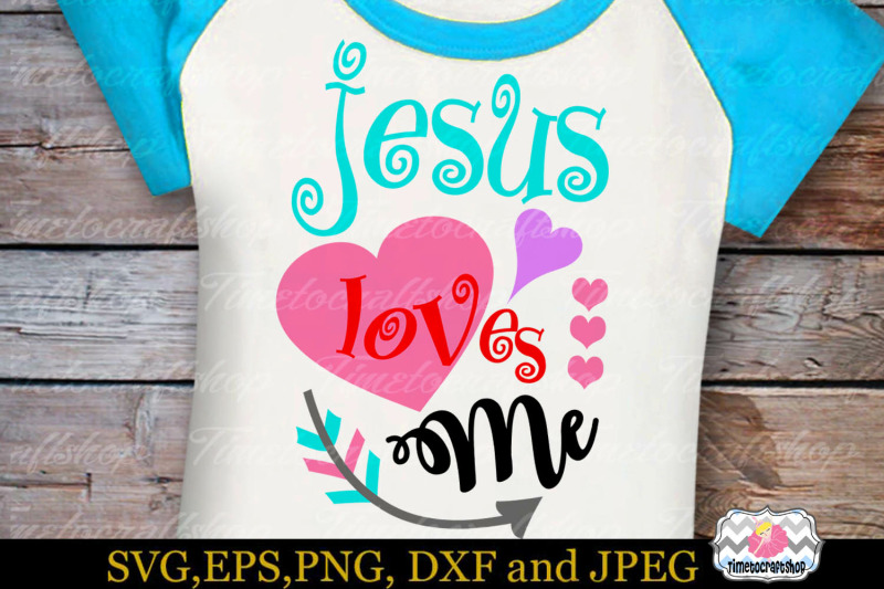 svg-dxf-eps-amp-png-cutting-files-jesus-loves-me-for-cricut-and-silhou