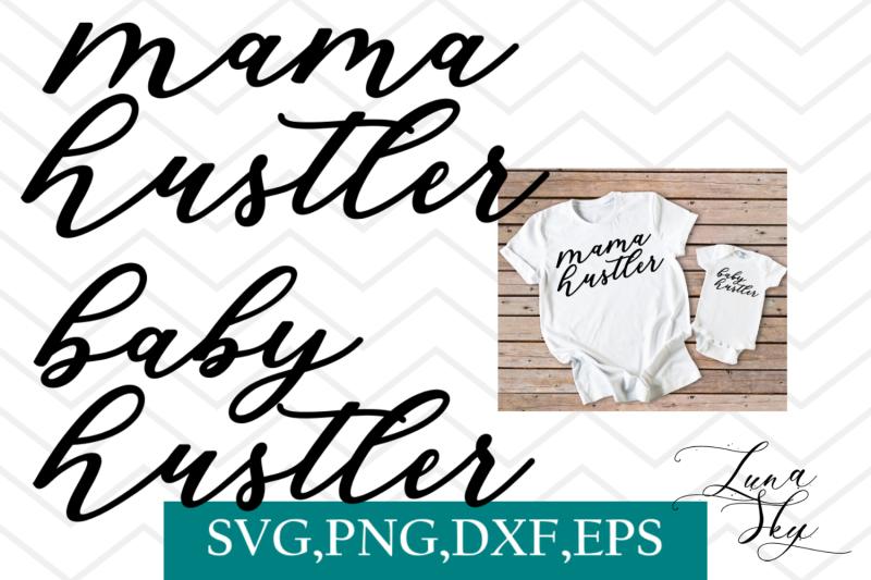 mama-hustler-baby-hustler-mom-and-baby-mom-humor