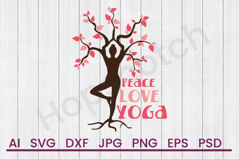 peace-love-yoga-svg-file-dxf-file