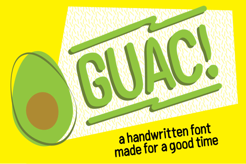 guac-handmade-font-for-a-good-time