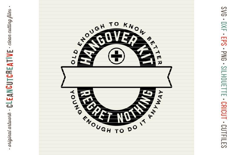 Birthday Hangover Kit Personalized 30 40 50 Birthday Svg Design