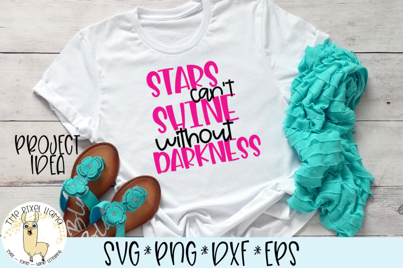 stars-can-039-t-shine-without-darkness-svg