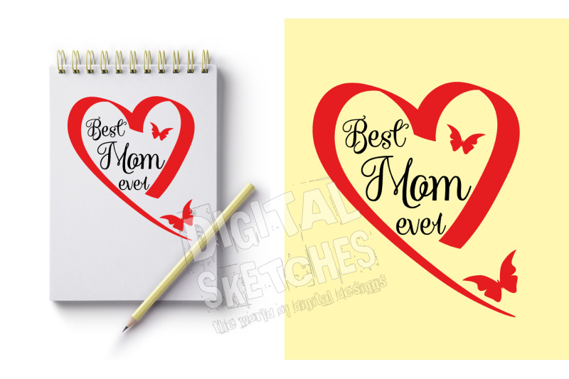 Best Mom Ever Heart Love Butterfly Cut File Vector Svg Dxf By
