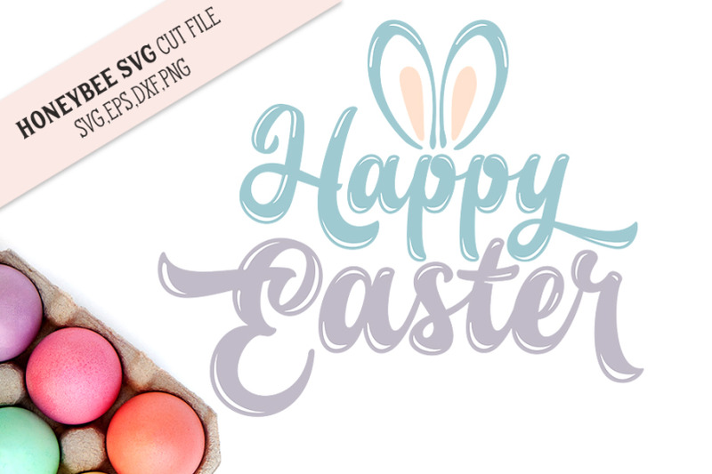 happy-easter-bunny-ears-svg-cut-file