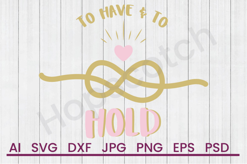 to-have-amp-hold-svg-file-dxf-file