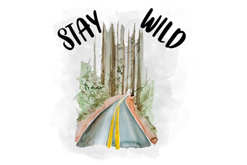 stay-wild-watercolor-clipart-sublimation-file