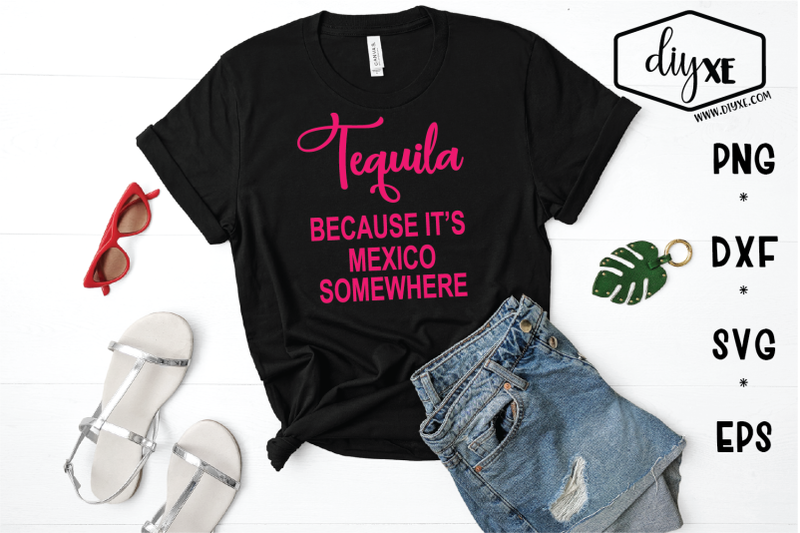 tequila-because-it-039-s-mexico