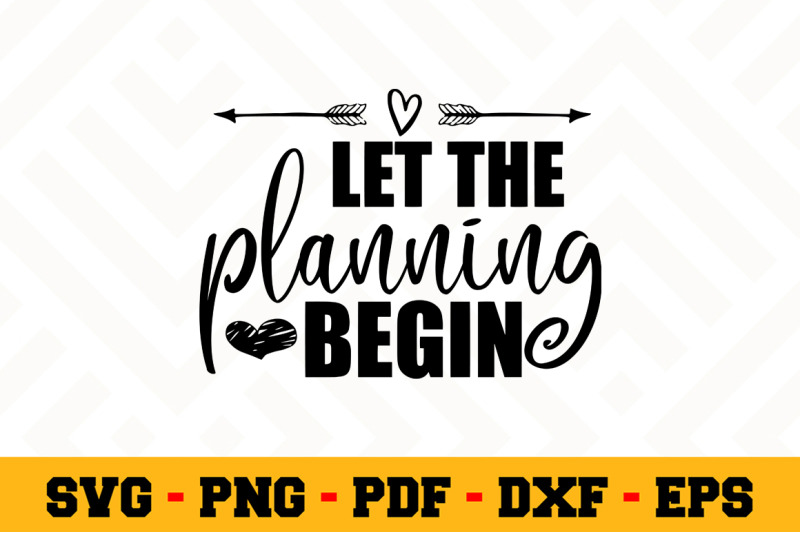 let-the-planning-begin-svg-wedding-svg-cut-file-n097