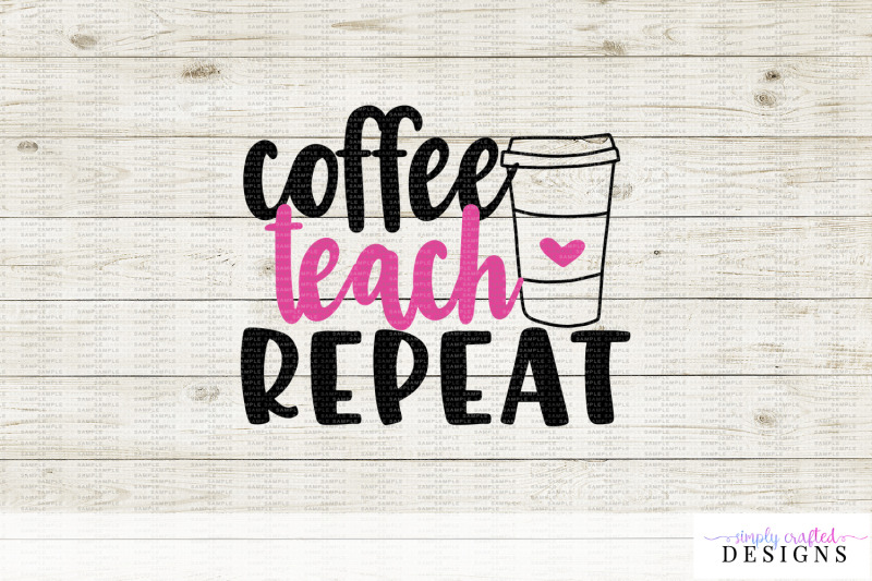 coffee-teach-repeat-svg-dxf-cutting-file