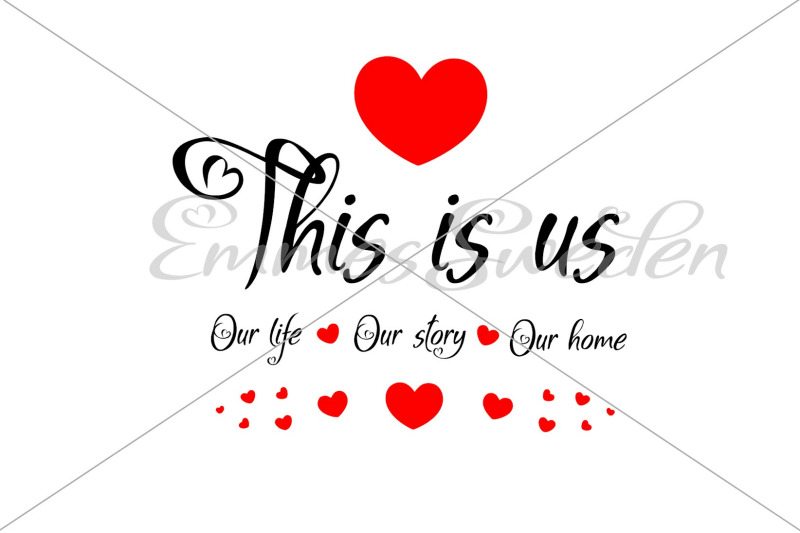 this-is-us-our-life-our-story-our-home-svg