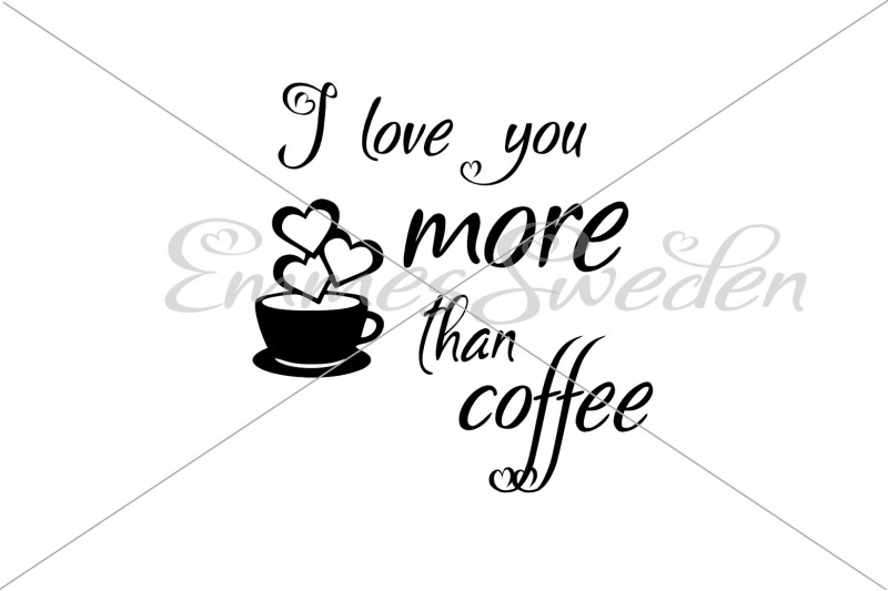 i-love-you-more-than-coffee