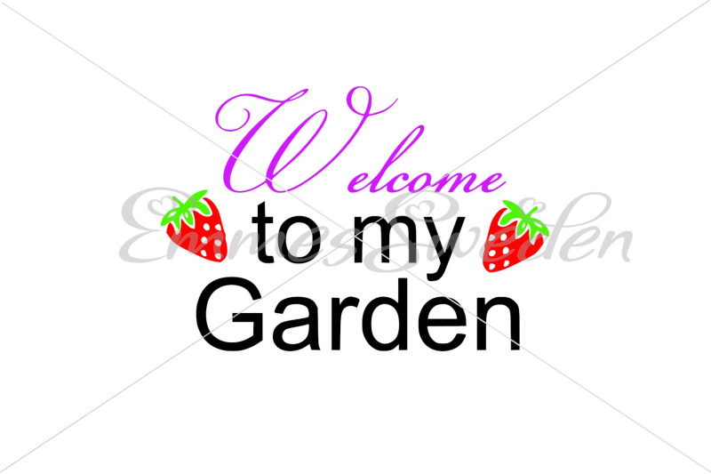 welcome-to-my-garden-svg