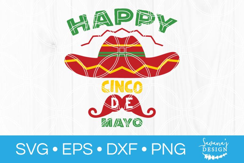 happy-cinco-de-mayo-svg-cut-file-mexican-fiesta-sombrero-moustache
