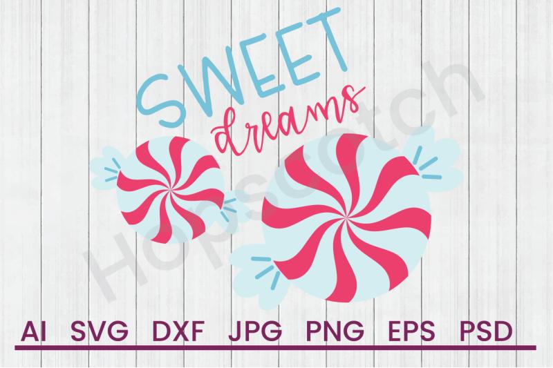 sweet-dreams-svg-file-dxf-file