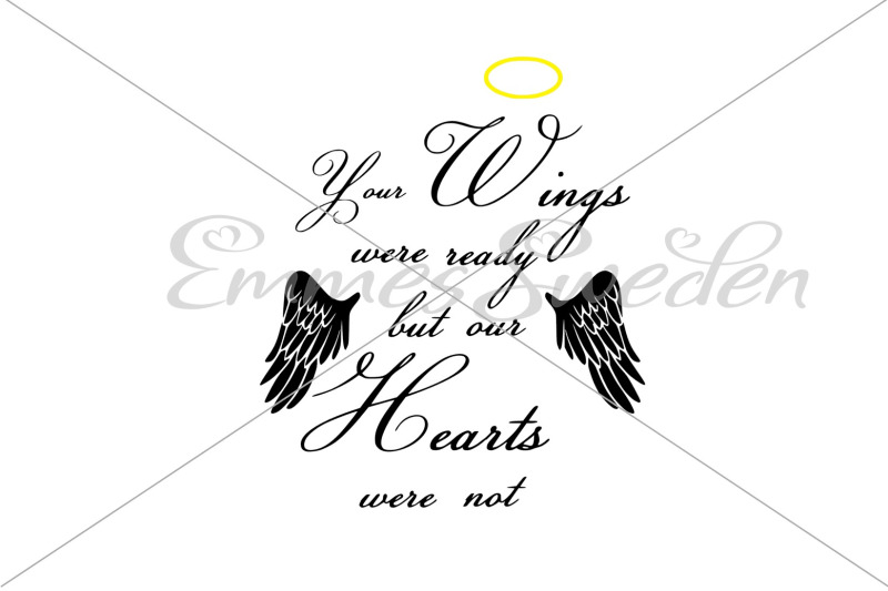 your-wings-were-ready-but-our-hearts-were-not
