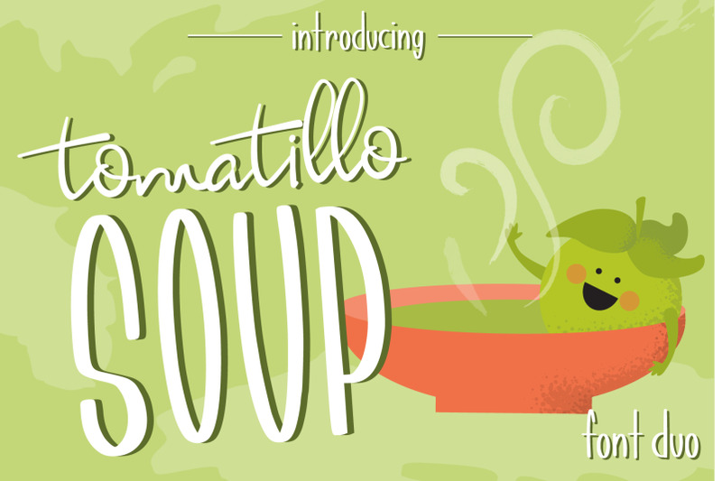 tomatillo-soup-font-duo