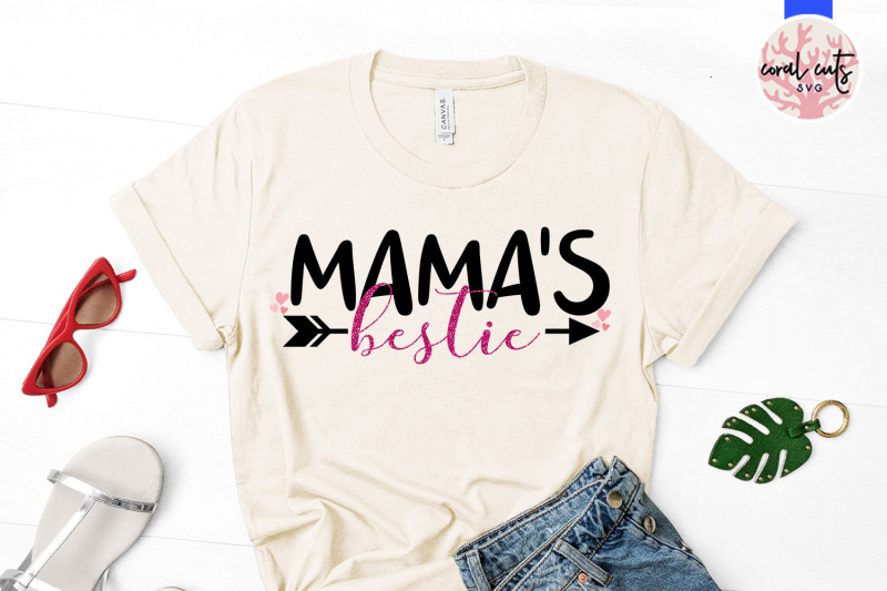 mama-039-s-bestie-mother-svg-eps-dxf-png-cutting-file