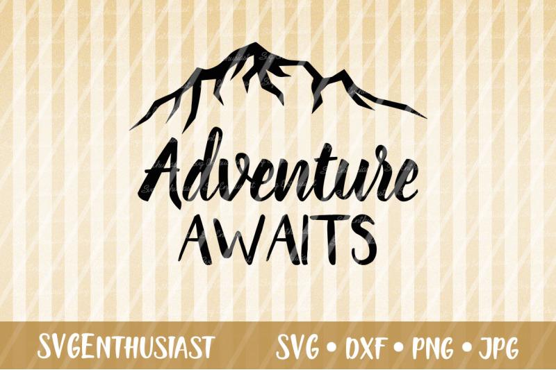 adventure-awaits-svg-cut-file-travel-svg