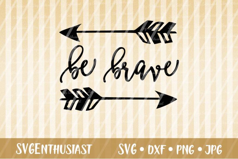 be-brave-svg-cut-file