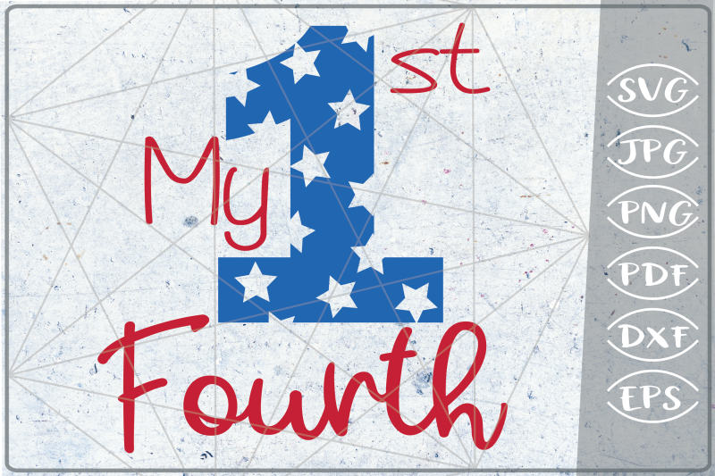 my-1st-fourth-svg-independence-day-crafters-america-usa-flag