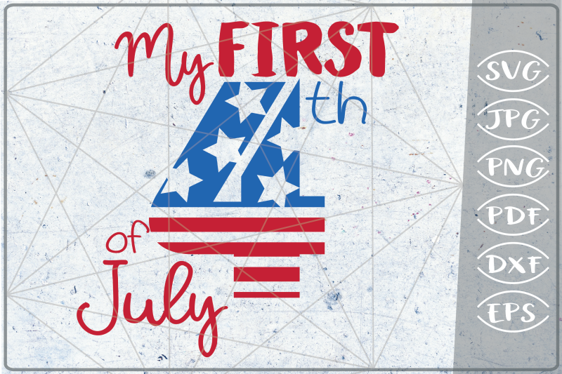my-first-4th-of-july-svg-independence-day-crafters-america