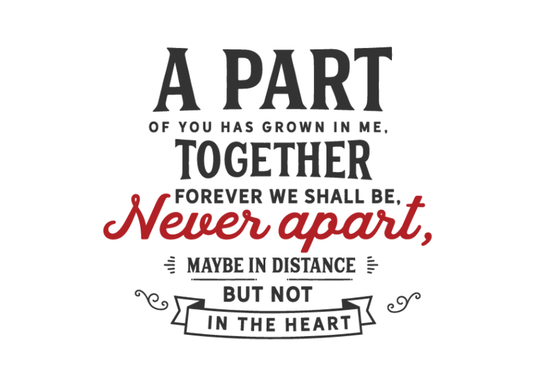 a-part-of-you-has-grown-in-me