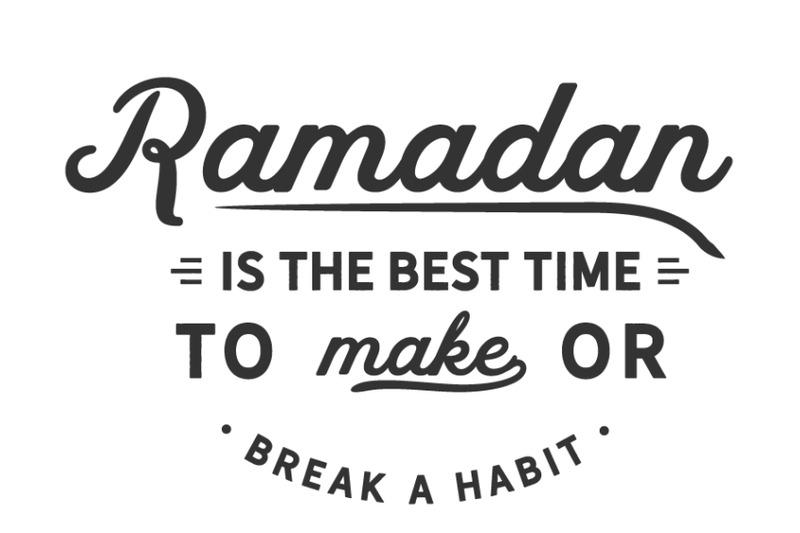 ramadan-is-the-best-time-to-make-or-break-a-habit