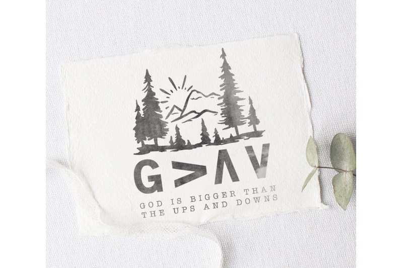 God Is Bigger Than The Ups And Downs Svg By Blackcatssvg