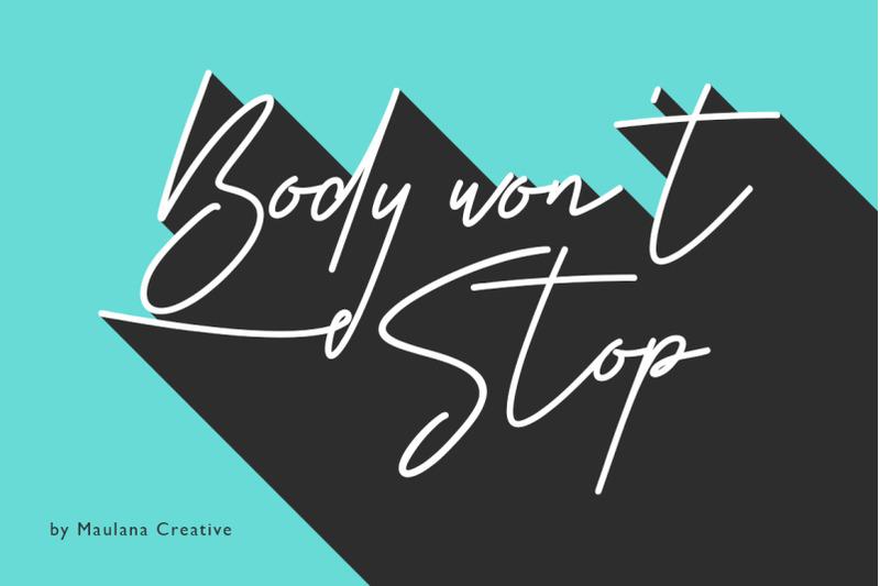 body-won-039-t-stop-signature-font