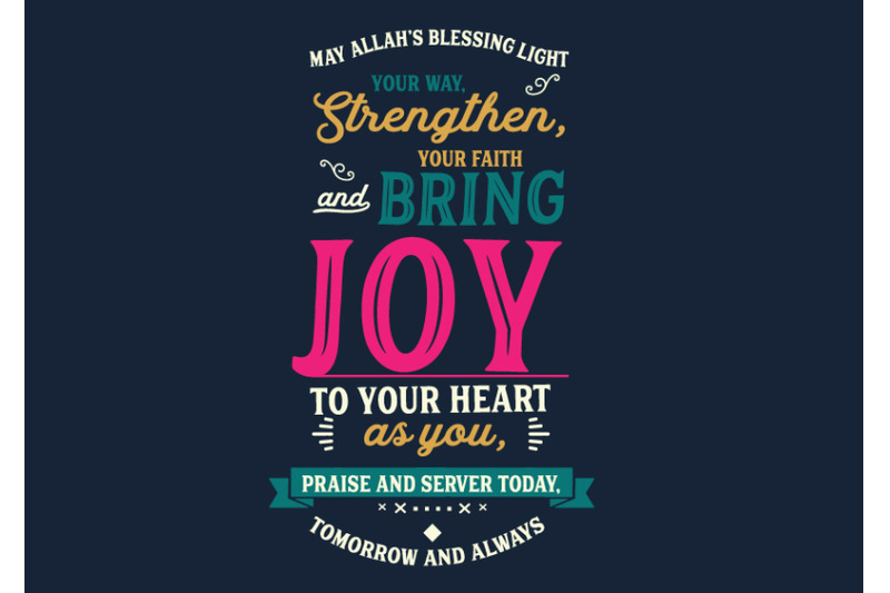 may-allahs-blessing-light-your-way-strengthen-your-faith