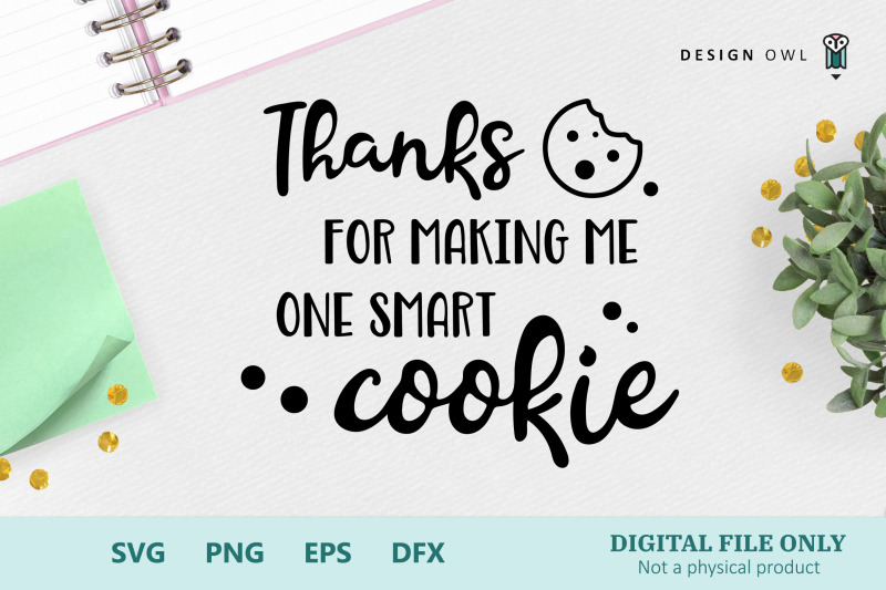 one-smart-cookie-svg-cut-file