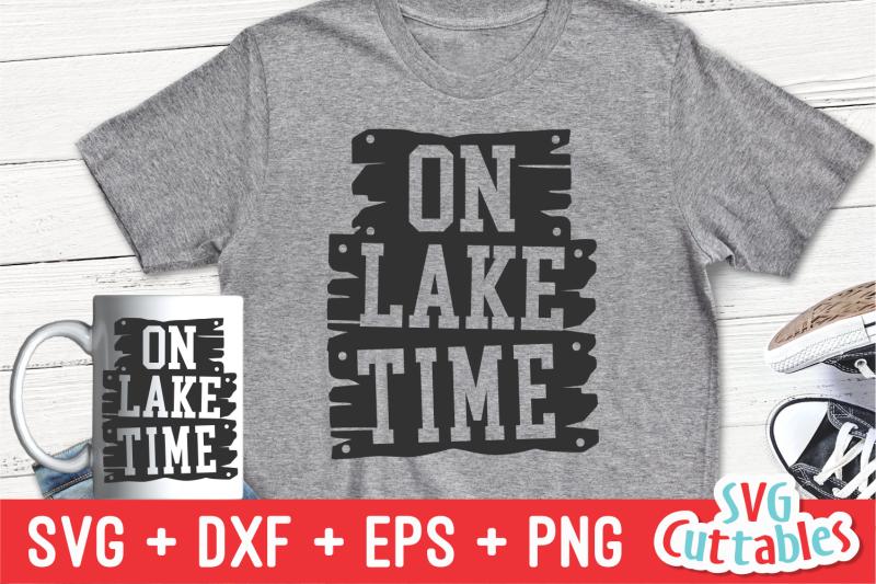 on-lake-time-summer-svg-cut-file