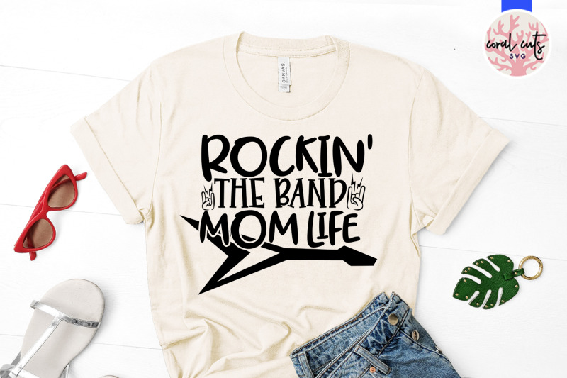 rockin-the-band-mom-life-mother-svg-eps-dxf-png-cut-file