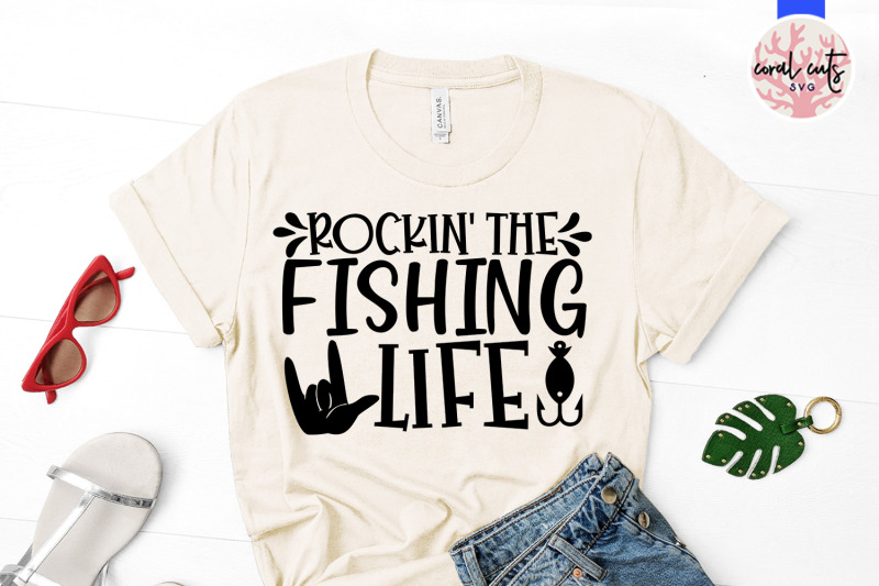 rockin-the-fishing-life-mother-svg-eps-dxf-png-cut-file